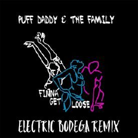 Get Loose (Electric Bodega Remix)