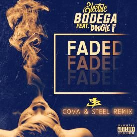 FADED (Cova and Steel Remix)