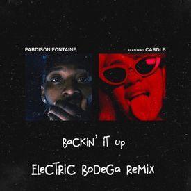 Backin' It Up (Electric Bodega Remix)