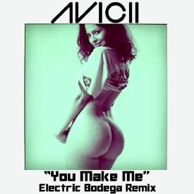 You Make me (Electric Bodega Remix)