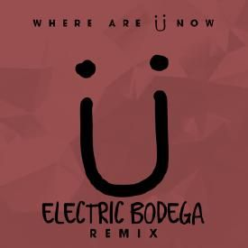 Where Are You Now (Electric Bodega Remix)