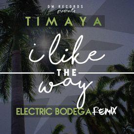 I Like The Way (Electric Bodega Remix)