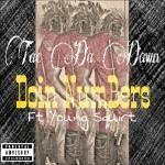 Tae Da Dawn - Doin NumBers Cover Art