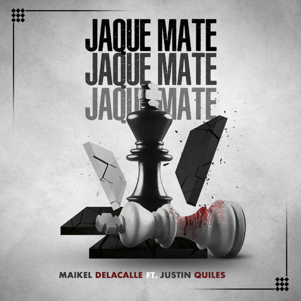 Maikel Delacalle Ft. Justin Quiles Jaque Mate