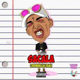 Sacala (Codeine Niggas Remix)