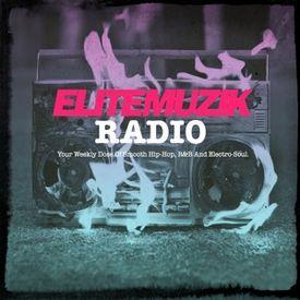 Elite Muzik Radio: S2.EP1