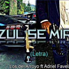 Los del Arroyo ft Adriel Favela | Letra | Corridos 2016