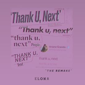 Thank U, Next (Ariana Grande Remake)