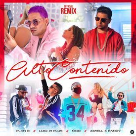 Alto Contenido (Official Remix)