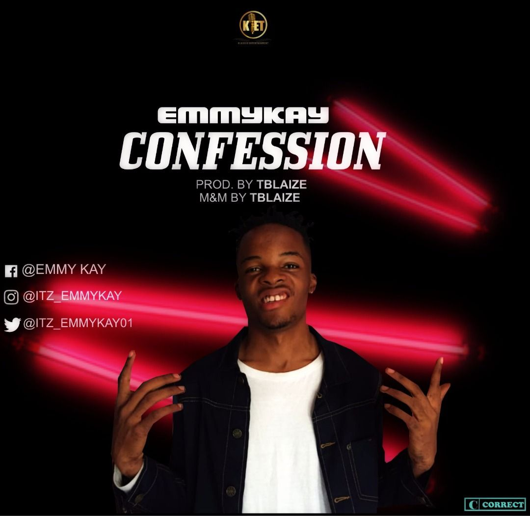 EmmyKay - Confession Via: 9jaflaver com by EmmyKay from Emmykay