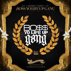 Entergamenet - Young Jeezy, Doughboyz Cashout & YG – Boss Yo Life Up Gang Cover Art