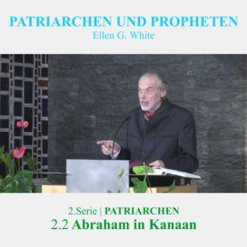 2.2.Abraham in Kanaan - 2.PATRIARCHEN | PATRIARCHEN UND PROPHETEN