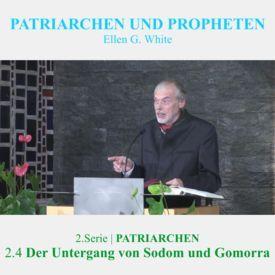 2.4.Der Untergang von Sodom und Gomorra - 2,PATRIARCHEN