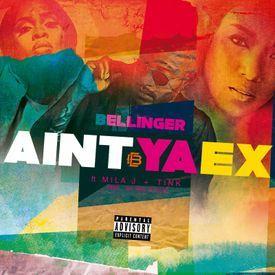 Aint Ya Ex