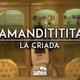 """Amandititita - La Criada (Tema Oficial de """"Las Mal"""