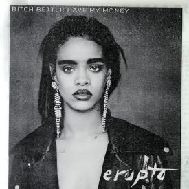 Bitch Better Have My Money (Erupto's Dance Remix)