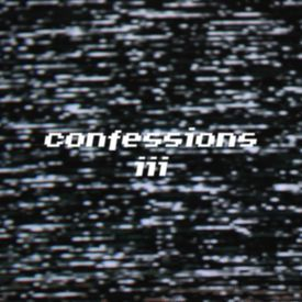 confessions iii