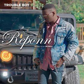 trouble boy reponn