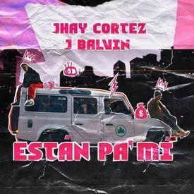 Están Pa´ Mí (By Estrenosurbanos)