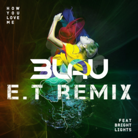 How You Love Me - 3LAU - E.T Remix (ft. Bright Lights)