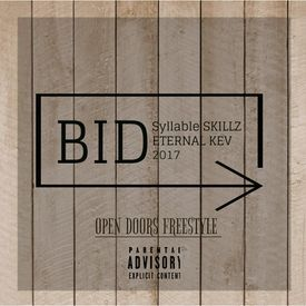 B.I.DOpen Doors Freestyle & Open Doors Freestyle - B.I.D uploaded by Eternal Kev SA - Download Pezcame.Com