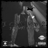 E. Twiss - I Can't Rap 2: I Am Not A Rapper Cover Art