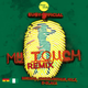 My Touch Remix