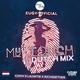 My Touch Dutch Remix