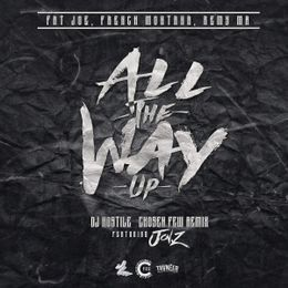 evercfm - All The Way Up Cover Art