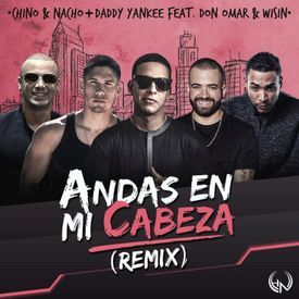 Andas En Mi Cabeza (Official Remix)
