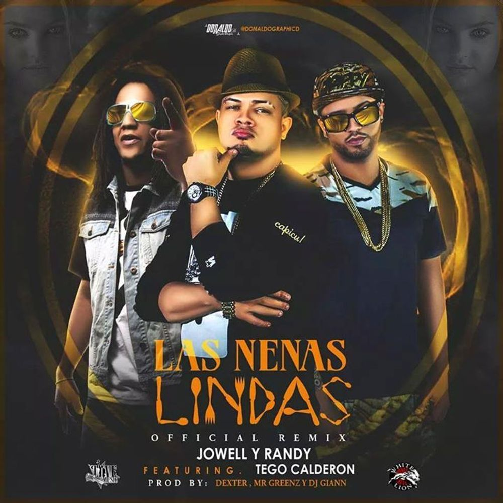 Nenas Lindas las nenas lindas (official remix)jowell & randy from