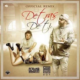 Detras De Ti (Official Remix)