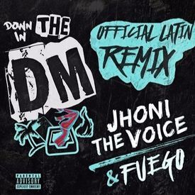Down In The DM (Spanish Remix)