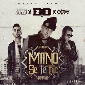 La Mano Se Te Fue (Official Remix)