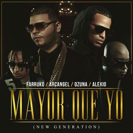 Mayor Que Yo (New Generation)