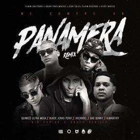 Me Compre Un Panamera (Official Remix)