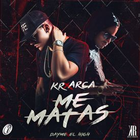 Me Matas (Prod. by Dayma y El High)