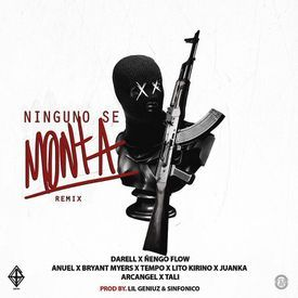Ninguno Se Monta (Official Remix)