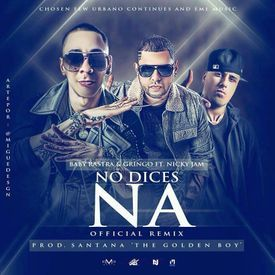 No Dices Na (Official Remix)