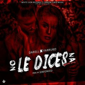 No le Dices Na (Official Remix)