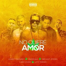 No Quiere Amor (Official Remix)