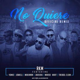 No Quiere (Official Remix)