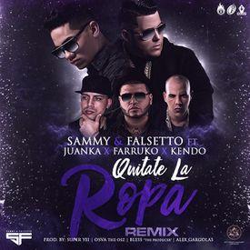 Quitate La Ropa (Official Remix)