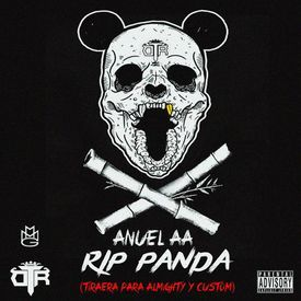 RIP Panda (Tiraera Pa Almighty & Custom)
