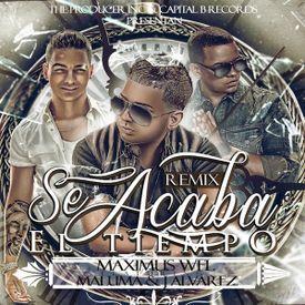 Se Acaba El Tiempo (Official Remix)