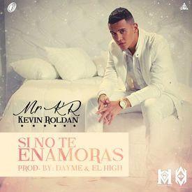 Si No Te Enamoras (Prod. By Dayme Y El High)