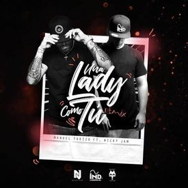 Una Lady Como Tú (Official Remix)