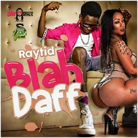 RAYTID - BLAH DAFF