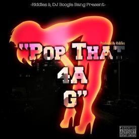 Pop Dat 4 A G