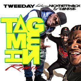 Tag Me In ft. Nick & Dan